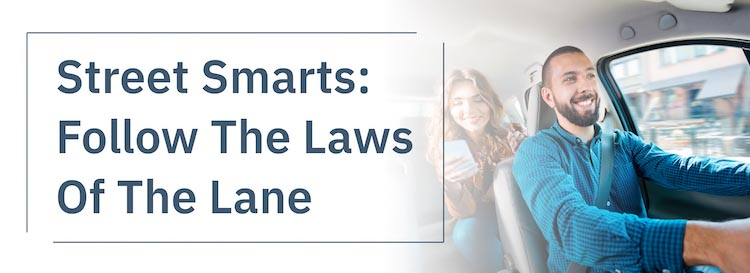 Street Smarts: Follow the Laws of the Lane