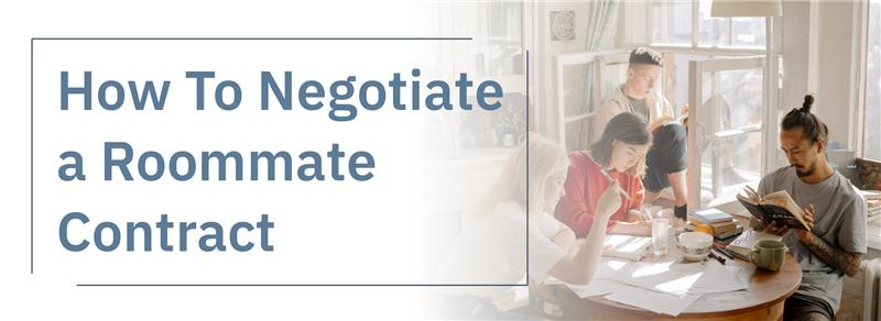 How to Negotiate a Roommate Contract
