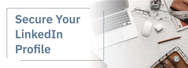 Secure Your LinkedIn Account