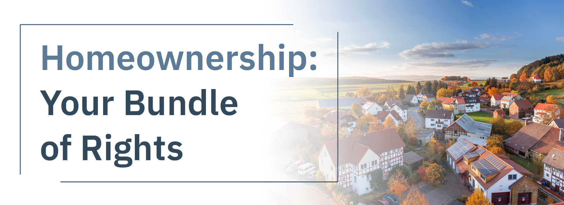 Homeownership: Your Bundle of Rights